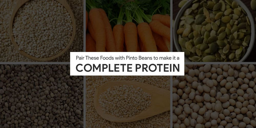 Foods to pair with pinto beans to make it a complete protein